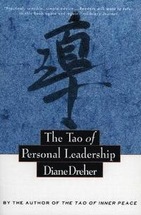 The Tao of Personal Leadership (h�ftad)