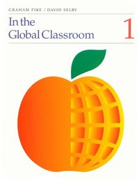 In the Global Classroom: Pt. 1 (h�ftad)