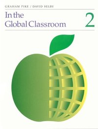 In the Global Classroom: Pt. 2 (h�ftad)