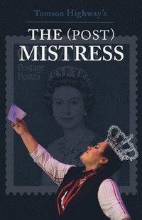 The (Post) Mistress (h�ftad)