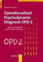 Operationalized Psychodynamic Diagnosis OPD-2 (inbunden)