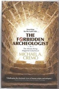 Forbidden Archeologist (h�ftad)