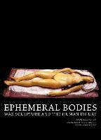 Ephemeral Bodies (h�ftad)