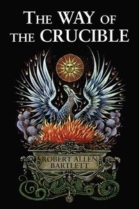The Way of The Crucible (h�ftad)