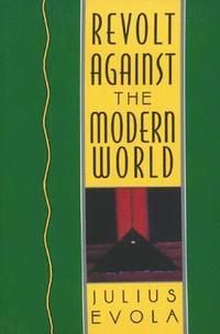 Revolt Against the Modern World (h�ftad)