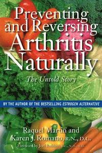 Preventing and Reversing Arthritis Naturally (h�ftad)