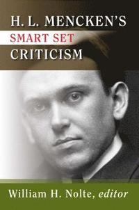 H.l. Mencken's Smart Set Criticism (h�ftad)