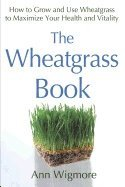 Wheatgrass Book (h�ftad)
