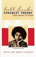 Feminist Theory: From Margin to Center (Second Edition) (h�ftad)