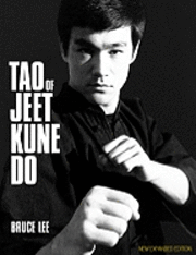 Tao of Jeet Kune Do (h�ftad)