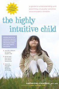 The Highly Intuitive Child (h�ftad)