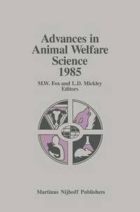 Advances in Animal Welfare Science