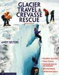 Glacier and Crevasse Rescue