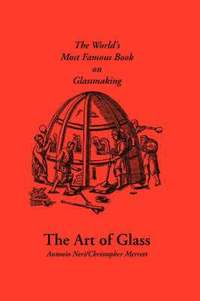 The Art of Glass (h�ftad)