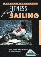 Mental and Physical Fitness for Sailing (h�ftad)