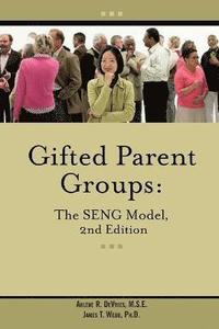 Gifted Parent Groups: The Seng Model (h�ftad)
