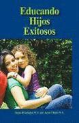 Educando Hijos Exitosos (inbunden)