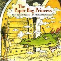 The Paper Bag Princess (h�ftad)