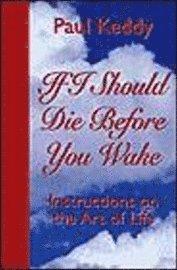 If I Should Die Before You Wake (h�ftad)