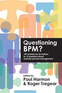 Questioning Bpm? (h�ftad)