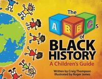 ABC's of Black History (inbunden)