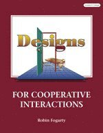 Designs for Cooperative Interactions