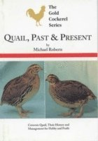 Quail, Past And Present (h�ftad)
