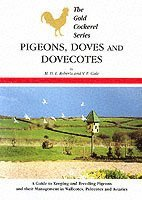 Pigeons, Doves And Dovecotes (h�ftad)