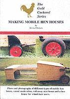 Making Mobile Hen Houses (h�ftad)