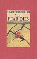 Only Fear Dies (h�ftad)