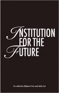 Institution for the Future (inbunden)