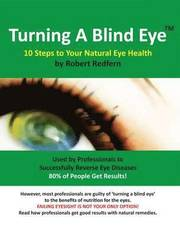 Turning a Blind Eye (h�ftad)