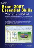 Learn Excel 2007 Essential Skills With The Smart Method