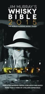 Jim Murray's Whisky Bible 2015 (h�ftad)