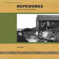 Ropeworks (inbunden)