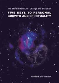 Five Keys to Personal Growth and Spirituality (h�ftad)