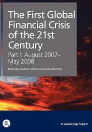 The First Global Financial Crisis of the 21st Century (h�ftad)