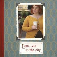 Little Red in the City (h�ftad)