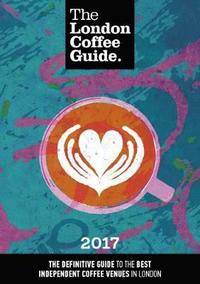 The London Coffee Guide