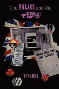 The Palace and the Punks (h�ftad)