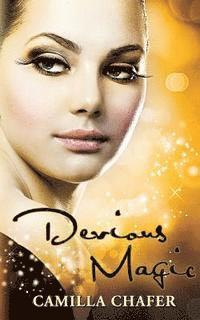 Devious Magic (Book 3, Stella Mayweather Series) (h�ftad)
