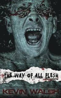 The Way of All Flesh (h�ftad)