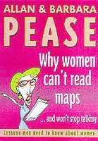 Why Women Can't Read Maps and Won't Stop Talking