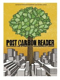 The Post Carbon Reader (h�ftad)