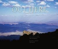 Out Here: Poems and Images from Steens Mountain Country (inbunden)