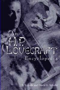 An H.P. Lovecraft Encyclopedia (h�ftad)