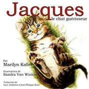 Jacques Le Chat Guerisseur (häftad)