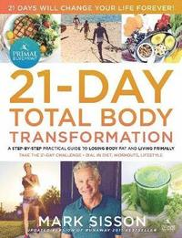 Primal Blueprint 21-Day Total Body Transformation (inbunden)