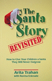 The Santa Story Revisited (h�ftad)