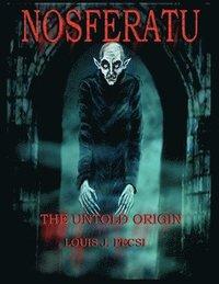Nosferatu the Untold Origin (h�ftad)